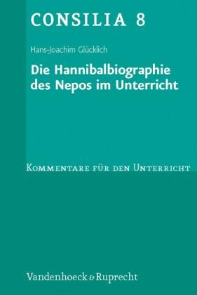 Die Hannibalbiographie des Nepos im Unterricht