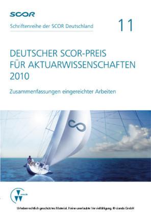 Deutscher SCOR-Preis für Aktuarwissenschaften 2010