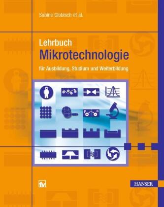 Lehrbuch Mikrotechnologie