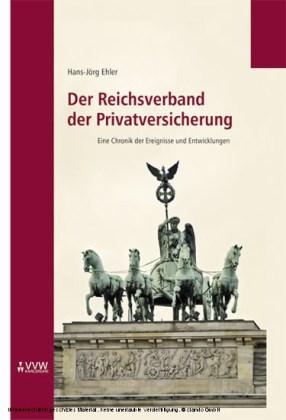 Der Reichsverband der Privatversicherung