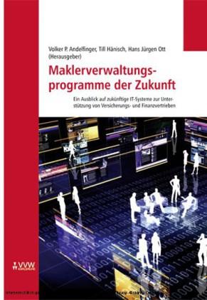 Maklerveraltungsprogramme der Zukunft