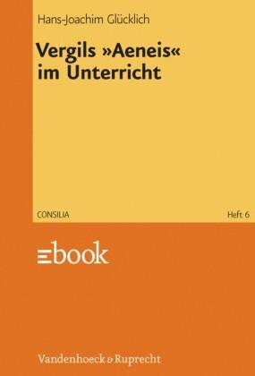 """Vergils """"Aeneis"""" im Unterricht"""