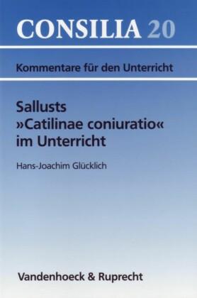 """Sallusts """"Catilinae coniuratio"""" im Unterricht"""