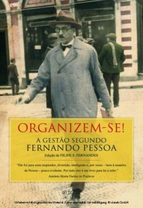 Organizem-se! - A gestão segundo Pessoa