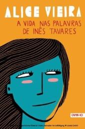 A Vida nas Palavras de Inês Tavares