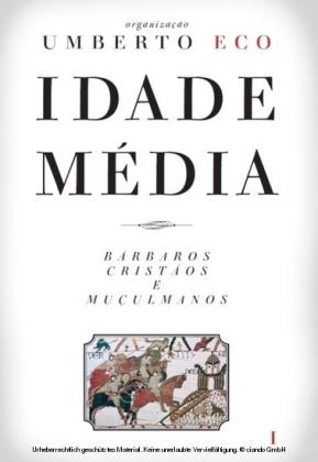 Idade Média - Bárbaros, cristãos e muçulmanos