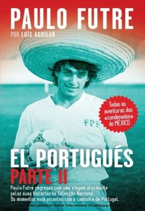 El Portugués - Parte II