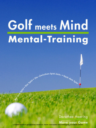 Golf meets Mind: Praxis Mental-Training