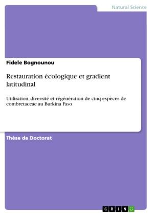 Restauration écologique et gradient latitudinal