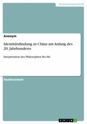 Identitätsfindung in China am Anfang des 20. Jahrhunderts