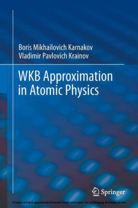 WKB Approximation in Atomic Physics