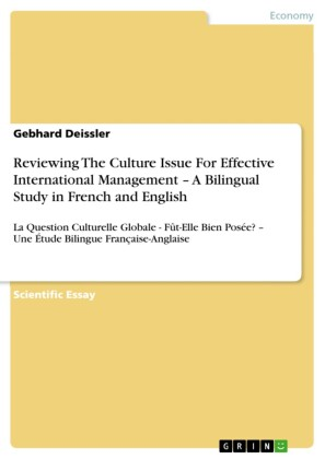 Reviewing The Culture Issue For Effective International Management - A Bilingual Study in French and English