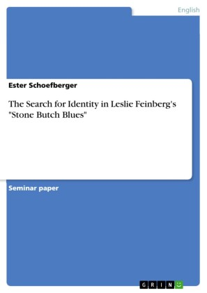 The Search for Identity in Leslie Feinberg's 'Stone Butch Blues'