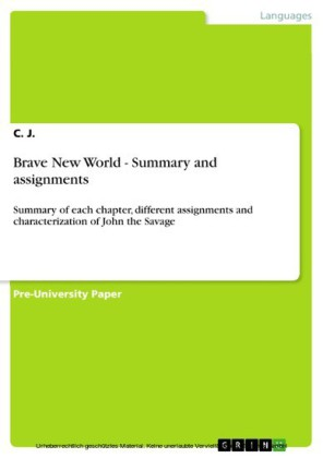 Brave New World - Summary and assignments