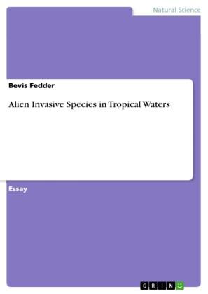 Alien Invasive Species in Tropical Waters