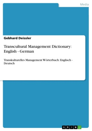 Transcultural Management Dictionary: English - German