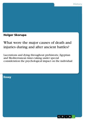 What were the major causes of death and injuries during and after ancient battles?