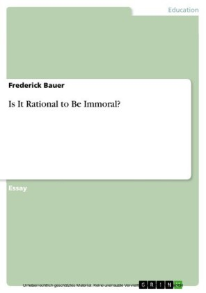 Is It Rational to Be Immoral?