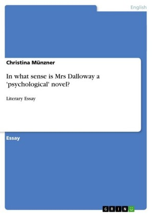 In what sense is Mrs Dalloway a 'psychological' novel?