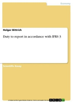 Duty to report in accordance with IFRS 3