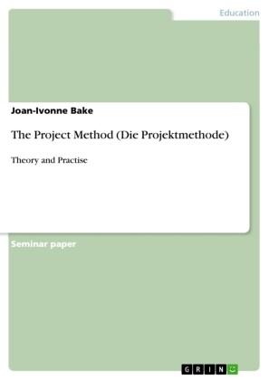 The Project Method (Die Projektmethode)