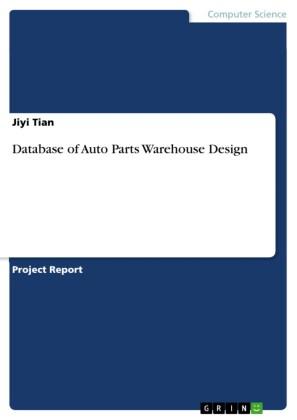 Database of Auto Parts Warehouse Design