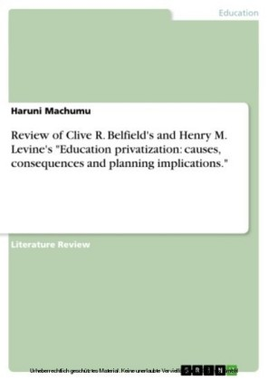 Review of Clive R. Belfield's and Henry M. Levine's 'Education privatization: causes, consequences and planning implications.'