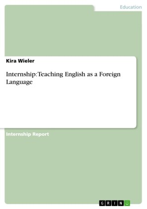 Internship: Teaching English as a Foreign Language