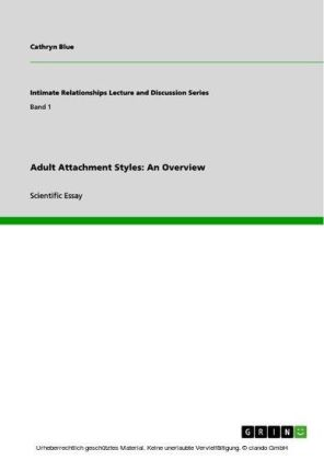 Adult Attachment Styles: An Overview