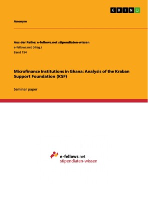 Microfinance Institutions in Ghana: Analysis of the Kraban Support Foundation (KSF)