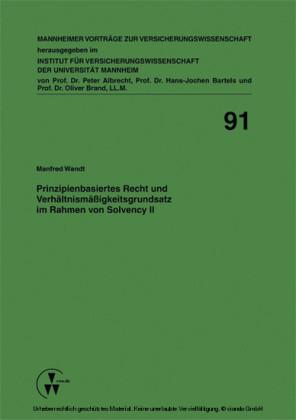 Prinzipienbasiertes Recht und Verhältnismäßigkeitsgrundsatz im Rahmen von Solvency II