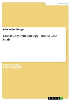 Global Corporate Strategy - Honda Case Study