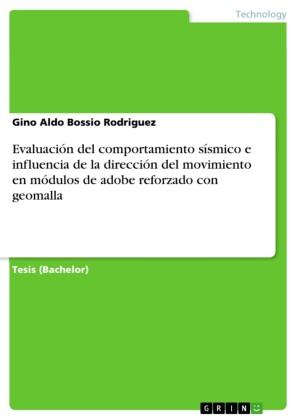 Evaluación del comportamiento sísmico e influencia de la dirección del movimiento en módulos de adobe reforzado con geomalla