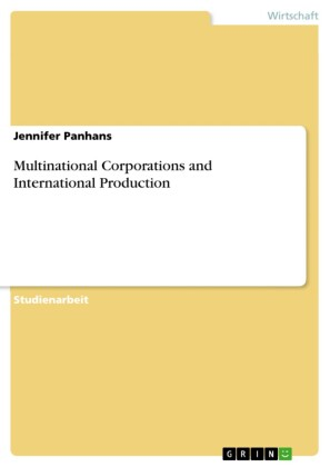 Multinational Corporations and International Production