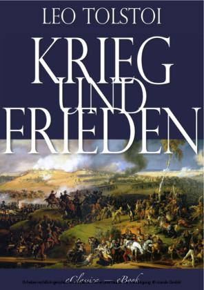Leo Tolstoi: Krieg und Frieden (Illustriert) (Vollständige deutsche Ausgabe)