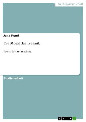 Die Moral der Technik