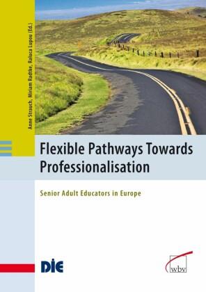 Flexible Pathways Towards Professionalisation