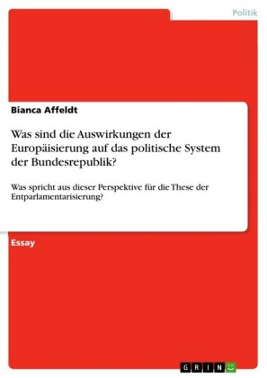 Was sind die Auswirkungen der Europäisierung auf das politische System der Bundesrepublik?