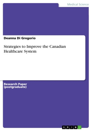Strategies to Improve the Canadian Healthcare System