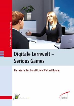 Digitale Lernwelt - SERIOUS GAMES