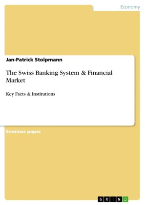 The Swiss Banking System & Financial Market