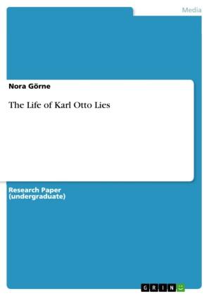 The Life of Karl Otto Lies