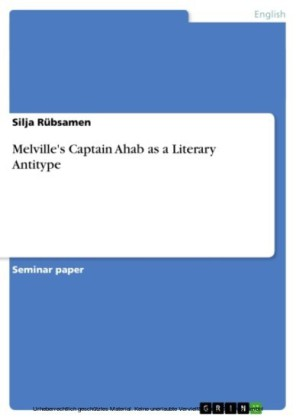 Melville's Captain Ahab as a Literary Antitype