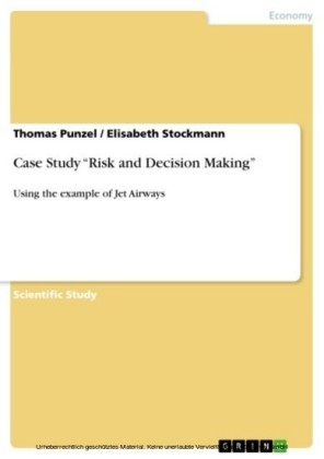 Case Study 'Risk and Decision Making'