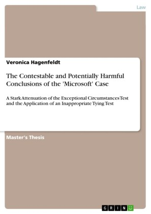 The Contestable and Potentially Harmful Conclusions of the 'Microsoft' Case