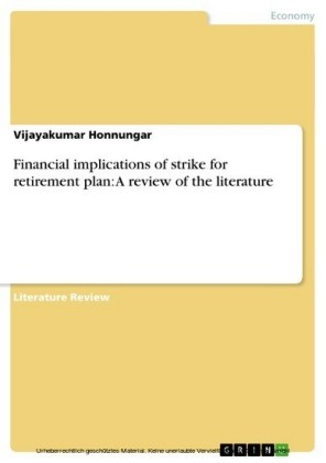 Financial implications of strike for retirement plan: A review of the literature
