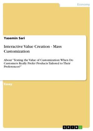 Interactive Value Creation - Mass Customization