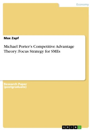 Michael Porter's Competitive Advantage Theory: Focus Strategy for SMEs