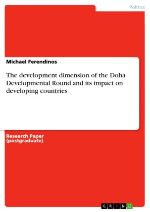 The development dimension of the Doha Developmental Round and its impact on developing countries