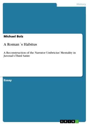 A Roman's Habitus